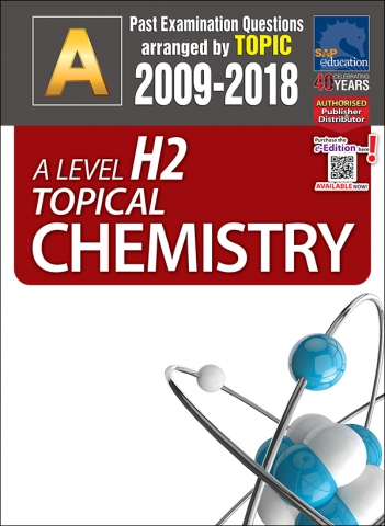 A-Level H2 Topical Chemistry (2009-2018) + Answers