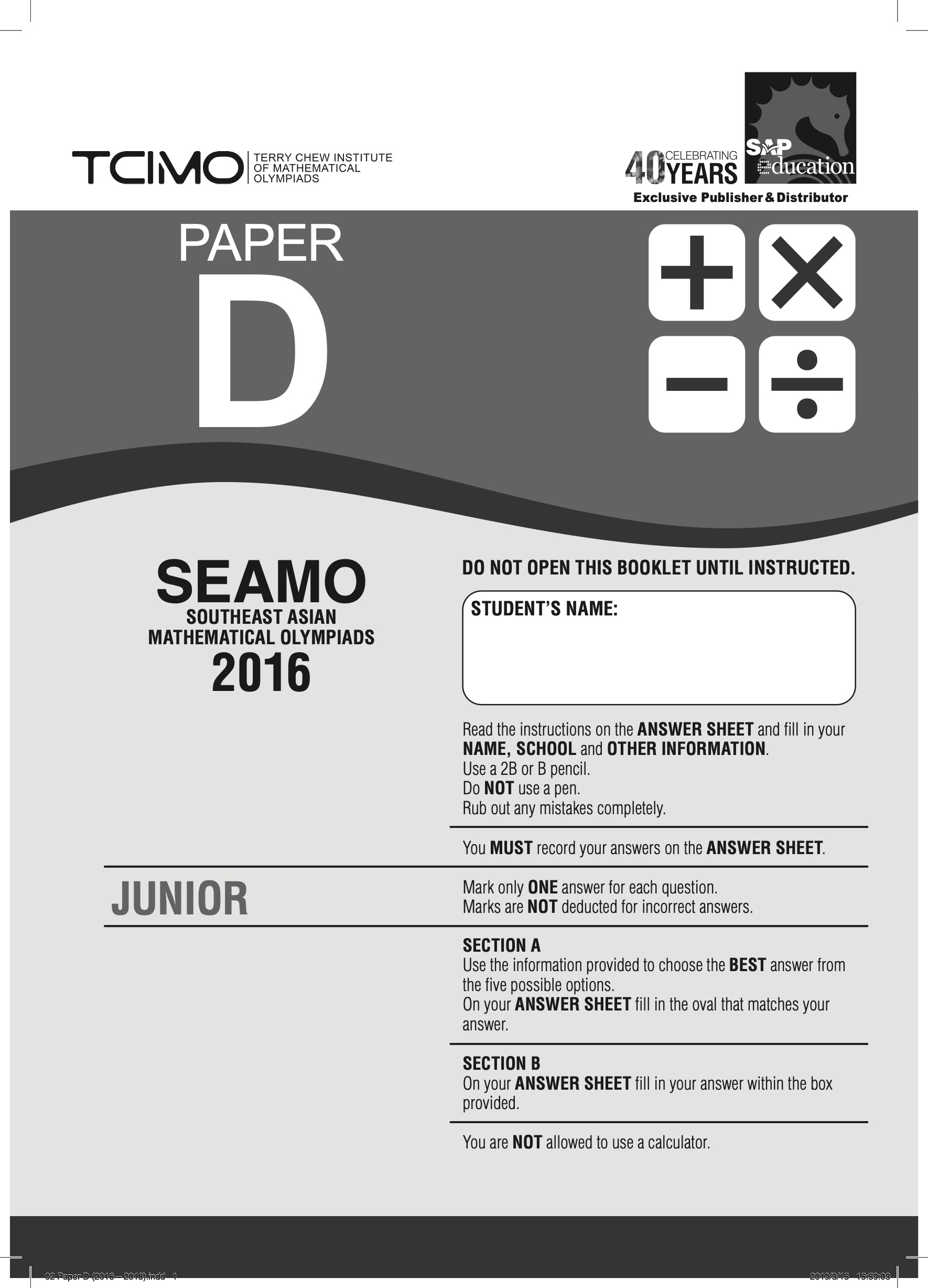 SEAMO Past Competitions 2016-2018 Papers D, E & F --- by Terry Chew